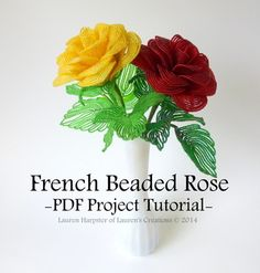 If you want to learn the amazing art of French Beaded Flowers THIS IS THE PLACE TO START! Roses are the most popular and you won't find a clearer more detailed instruction anywhere! I have been making these flowers for years and I still bought this because her work is exquisite and you can always learn something new.  I was blown away how thorough this is and the photos are amazing. Lauren also has free tutorials at her blog. http://www.laurenscreations.net/tutorials.html                    ...