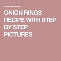 ONION RINGS RECIPE WITH STEP BY STEP PICTURES