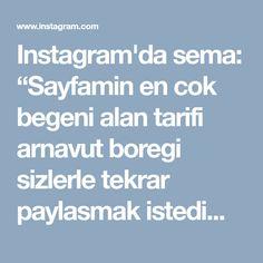 """Instagram'da sema: """"Sayfamin en cok begeni alan tarifi arnavut boregi sizlerle tekrar paylasmak istedimmm... #arnavutboregi #borek ・・・ ARNAVUT BÖREĞI 5su…"""""""