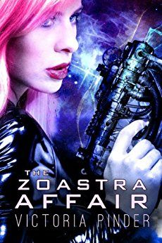 Amazon.com: The Zoastra Affair eBook: Victoria Pinder: Kindle Store