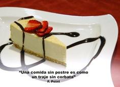 Una comida sin Postre es como un traje sin corbata (F.Point)