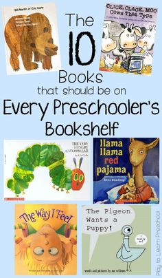 These 10 Books Should be on every Preschoolers bookshelf. Did your favorite make the cut? These are the 10 books that we believe every preschooler should have one their bookshelves at home. Did your favorite make the cut? Preschool Literacy, Preschool Books, Preschool At Home, Book Activities, Best Kindergarten Books, Books For Preschoolers, Preschool Education, Preschool Ideas, File Folder Games