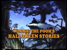 •❈• Winnie The Pooh's Halloween Stories   This is on youtube, it is about an hour long with 3 different stories.  This is a great little video for the young ones to watch as you are finishing your last minute tasks.  Original CBS production.