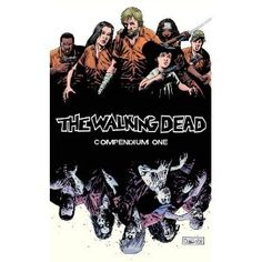 The Walking Dead Compendium One created by Robert Kirkman