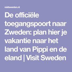 De officiële toegangspoort naar Zweden: plan hier je vakantie naar het land van Pippi en de eland | Visit Sweden