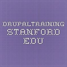 drupaltraining.stanford.edu