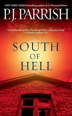 South of Hell- Book #9 of the Louis Kincaid series
