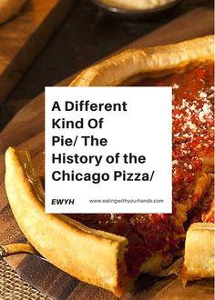 Chicago Deep Dish Pizza History