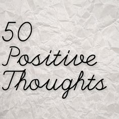 50 Positive Thoughts To Live An Awesome Life! (Law Of Attraction)
