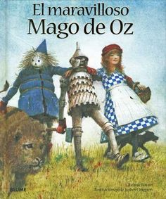 """El Maravilloso Mago de Oz por L Frank Baum A pesar de parecer a la mayoría de nosotros como un cuento de hadas inofensivo, El Maravilloso Mago de Oz (1900) fue prohibida en muchas bibliotecas y escuelas de Estados Unidos en la década de 1930 y de nuevo en la década de 1950 para promover las """"malsanas"""" valores a través de su protagonista femenina independiente y su """" impíos """"personajes como las brujas y los monos voladores."""