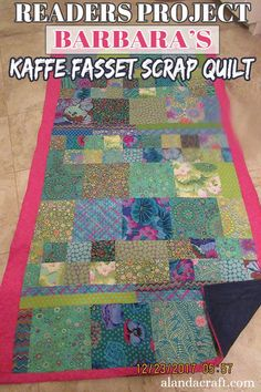 Our Readers Project by Barbara is a quilt using Kaffe Fasset scraps leftover from her other quilt projects. Using scraps to make a quilt is a great idea. Diy Sewing Projects, Sewing Projects For Beginners, Quilting Projects, Quilting Designs, Sewing Tutorials, Quilting For Beginners, Project Yourself, Quilt Making, Quilt Patterns