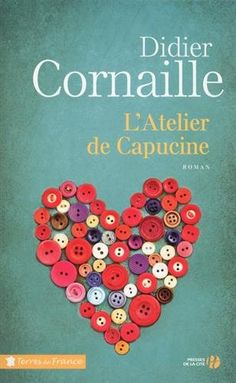 L'Atelier de Capucine de Didier CORNAILLE