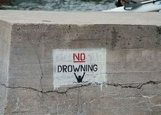 don't drown here
