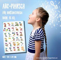 Vår ABC-plansch är gjord av Stina Lövkvist och Nina Rosenblad