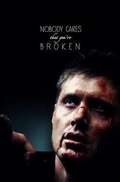Nobody Cares #Supernatural #DeanWinchester #HurtDean
