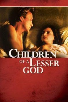 Children of a Lesser God//great movie!!