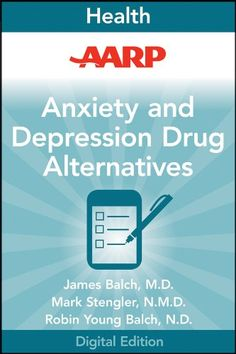 AARP Anxiety and Depression Drug Alternatives: All-Natural Options for Better Health without the Side Effects « Library User Group