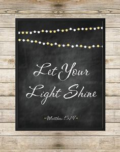 Let Your Light Shine Matthew 514 8X10 INSTANT DOWNLOAD by SouthernSpruce - Bible Verse Scripture Inspirational Quote Chalkboard String Lights