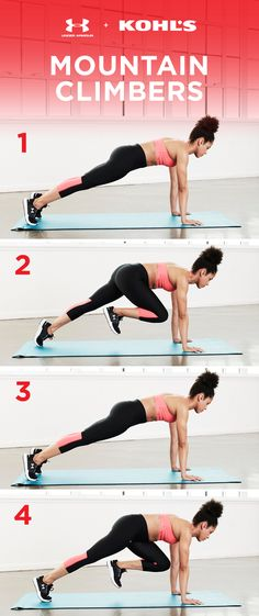 You might not be trekking up a mountain anytime soon but training with mountain climbers will make you feel like you (almost) could. Start in a plank position and lift each leg up to meet the same elbow, alternating. Try switching up your speed to mix it up. Get fit with Under Armour and Kohl's.