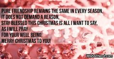 Pure friendship remains the same Christmas Messages For Friends, Merry Christmas To You, Remain The Same, Pray, Friendship, Math, Sayings, Text Posts, Lyrics