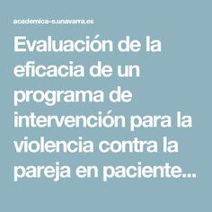 Evaluación de la eficacia de un programa de intervención para la violencia contra la pareja en pacientes adictos en tratamiento