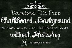 Chalkboard Image Background & Chalkboard Lettering