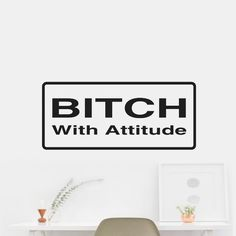 Bitch With Attitude Sticker Decal Wall Car Vinyl Car Wall. OUTDOOR VINYL MATERIAL SPECS: 5 - YEAR WEATHER RESISTANT OUTDOOR VINYLOutdoor Durability: 5 years (3 years gold and silver) when properly applied (vertical exposure (90°± 10°), unprinted film). Warranty coverage is defined as no appreciable deterioration in the product. Cracking, crazing, blistering or loss of adhesion constitutes a breach of warranty if it occurs during the stated life of the product. Description Exclusively from…