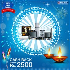 #Diwali is just round the corner! #ShopSwipeSave at your nearest Croma outlet using your HDFC Bank Debit Card & get upto Rs. 2500 cashback.