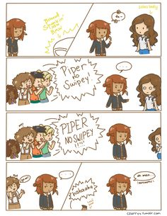 xD Piper Swiper xD Annabeth and Hazel te explorers and Leo and Percy Boots