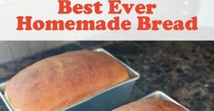 The Craft Patch: Best Ever Homemade Bread