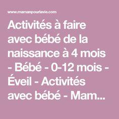 Activités à faire avec bébé de la naissance à 4 mois - Bébé - 0-12 mois - Éveil - Activités avec bébé - Mamanpourlavie.com