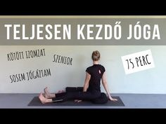 ABSZOLÚT KEZDŐ OTTHONI JÓGA | alapok / légzés / módosítások - YouTube Fitness Workouts, Yoga Fitness, Health Fitness, Leslie Sansone, Relaxing Yoga, Thigh Exercises, Burn Belly Fat, Yoga For Kids, Yoga Videos