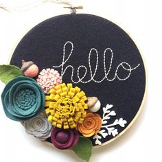 Embroidery Hoop Art Wall Art Hello 3 dimensional felt by nolaandvi Embroidery Hoop Crafts, Wooden Embroidery Hoops, Embroidery Hoop Art, Embroidery Designs, Etsy Embroidery, Felt Flower Wreaths, Felt Wreath, Felt Flowers, Felt Flower Diy