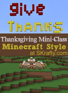 Thanksgiving Minecraft Style?? Join Us for this mini-class and build!