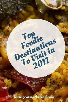 Top Foodie Destinations To Visit in 2017   Foodie Destinations   Food on the Road   Foodie   Spanish Cuisine   Vietnamese Cuisine   Italian Cuisine   Croatian Cuisine   Thai Cuisine   Lebanese Cuisine   Peruvian Cuisine