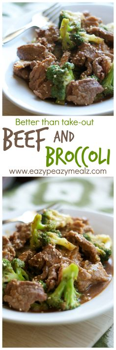 Beef and Broccoli - Better than take out. It is so easy to make, and it tastes so much better than what you would get at a restaurant.