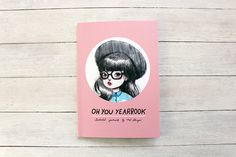 Oh You Yearbook 64 pages Full colour zine zines by girliepains