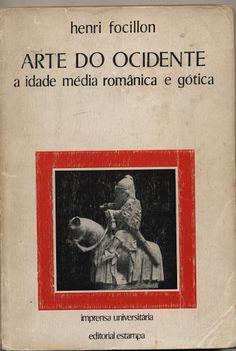 Arte do Ocidente (A Idade Média Românica e Gótica) | VITALIVROS