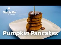 Teach Me: Pumpkin Pancakes - YouTube