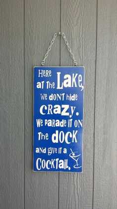 Here at the Lake Sign Lake House SignWe Don't Hide by MemorEase