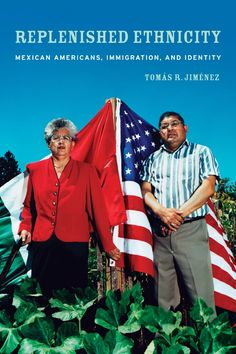 Replenished Ethnicity Mexican Americans, Immigration, and Identity Edition by Tomas Jimenez and Publisher University of California Press. Save up to by choosing the eTextbook option for ISBN: The print version of this textbook is ISBN: One Hundred Years, Ellis Island, Mexican American, Latest Generation, Sociology, Free Ebooks, Identity, Ethnic, This Book