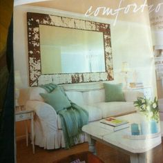 Love the mirror  Romantic country magazine