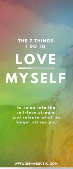 The 7 things I do to love myself to relax into the self love stream and release what no longer serves you.   love yourself, self care routine, self care for women, self care worksheet, meditation for beginners, chakras for beginners  #motivationmonday #fa http://kundaliniyogameditation.com/