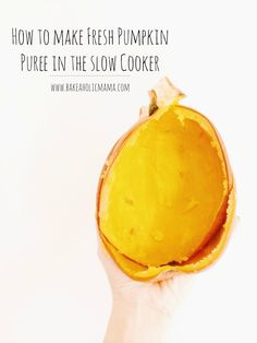 Bakeaholic Mama: How to Make Pumpkin Puree in the Slow Cooker
