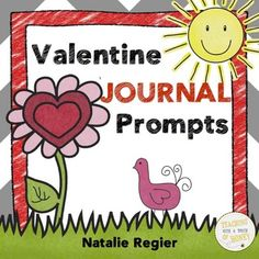"$ Need ideas to get your students writing? Promote writing with these Valentine's Day journal writing prompts.  The ""Valentine Journal Prompts"" package contains 25 writing prompts that you can use to support the development of your students' writing skills."