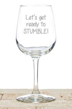 """Whether you have one drink, or one-too-many, stumble around in style with the """"Let's Get Ready To Stumble"""" wine glass! The glass is wrapped in bubble wrap and packaged in a thick white gift box, ready                                                                                                                                                                                 More"""