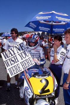 """You just do not see this kind of thing in racing any more. Imagine Rossi holding a """"Casey Come Back!"""" sign on the  starting grid? (Mick Doohan, Rothmans HRC-Honda NSR500, 1993 US 500cc Grand Prix, Laguna Seca)"""