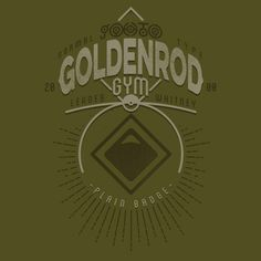 Goldenrod Gym T-Shirt Cool Graphic Tees, Graphic Design, Pokemon T, Gym Leaders, Gym Design, Pokemon Pictures, Catch Em All, Nerdy, Screen Printing