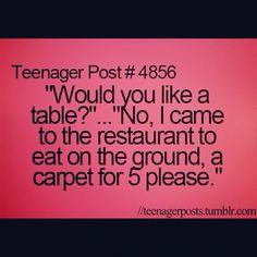 teenager post | love this # teenager # post # sarcasm 1