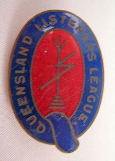 Queensland Listens League badge from the 1930's